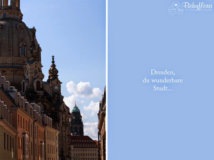 Dresden - du wunderbare Stadt